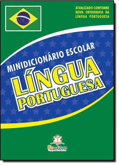 Minidicionário Escolar: Língua Portuguesa, livro de Blu Editora