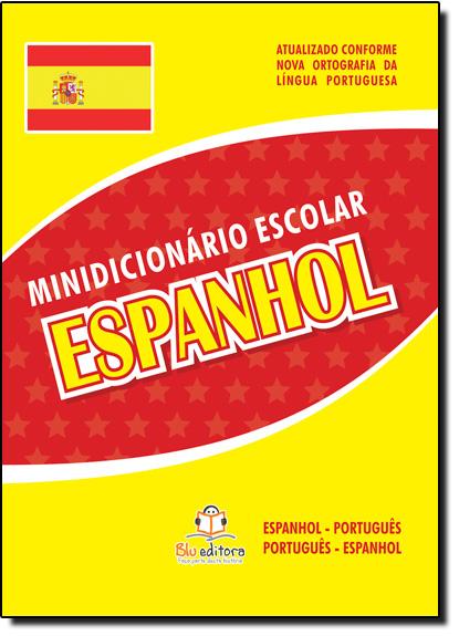 Minidicionário Escolar: Espanhol, livro de Blu Editora