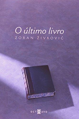 O Último Livro, livro de Zoran Živkovic