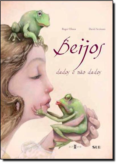 Beijos Dados e Não Dados, livro de David Aceituno