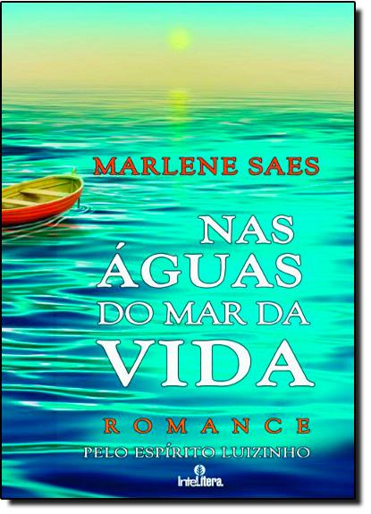Nas Águas do Mar da Vida, livro de Marlene Saes