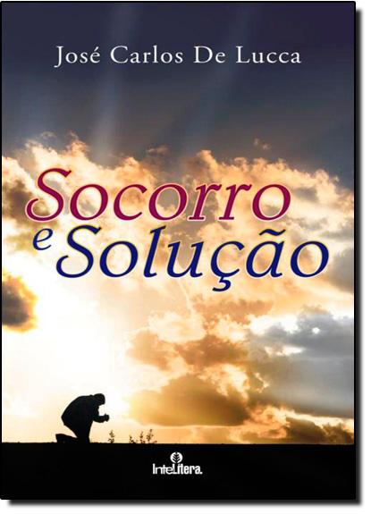 Socorro e Solução, livro de Jose Carlos de Lucca