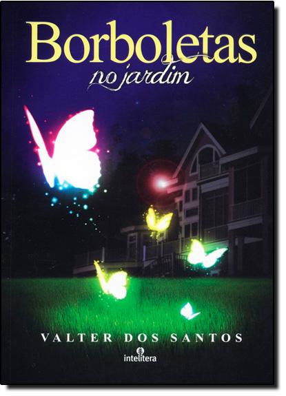 Borboletas no Jardim, livro de Valter dos Santos