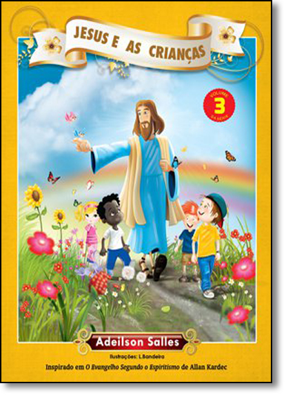Jesus e as Crianças - Vol.3, livro de Adeilson Salles