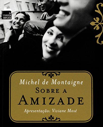 Sobre Amizade, livro de Michel de Montaigne