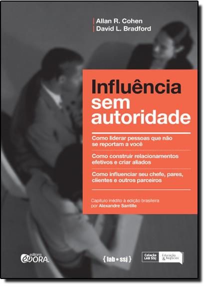 Influência sem Autoridade, livro de Allan R. Cohen