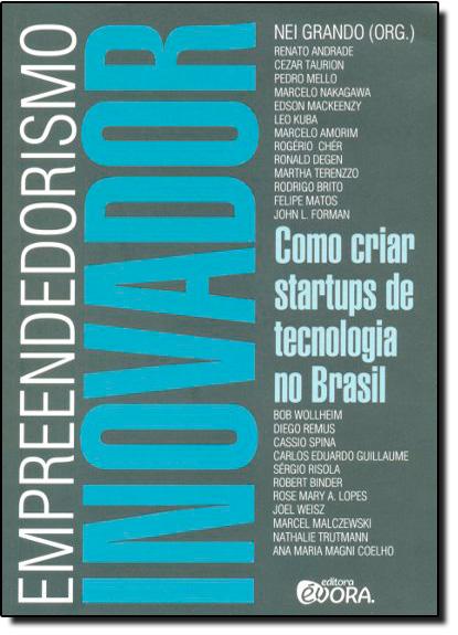 Empreendedorismo Inovador, livro de Nei Grando