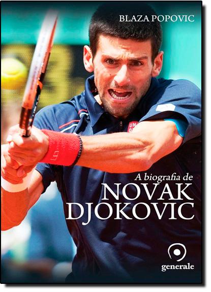 Biografia de Novak Djokovic, A, livro de Blaza Popovic