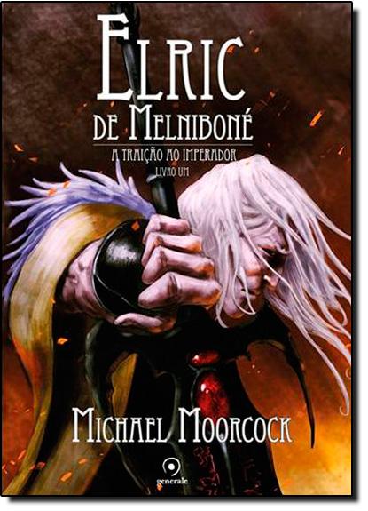Elric de Melniboné - Vol.1, livro de Michael Moorcock
