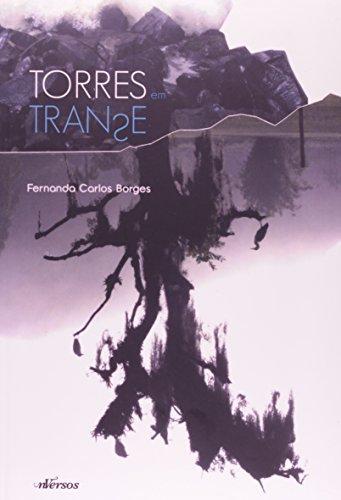 Torres em Transe, livro de Fernanda Carlos Borges