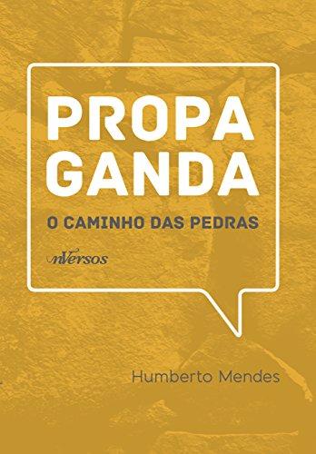 Propaganda: O Caminho das Pedras, livro de Humberto Mendes