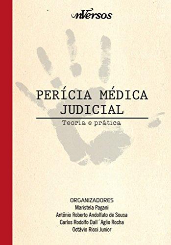Pericia Medica Judicial: Teoria e Prática, livro de Maristela Pagani
