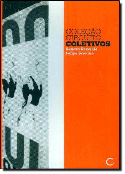 Coletivos - Coleção Circuito, livro de Renato Rezende