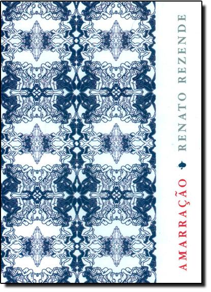 Amarração, livro de Renato Rezende