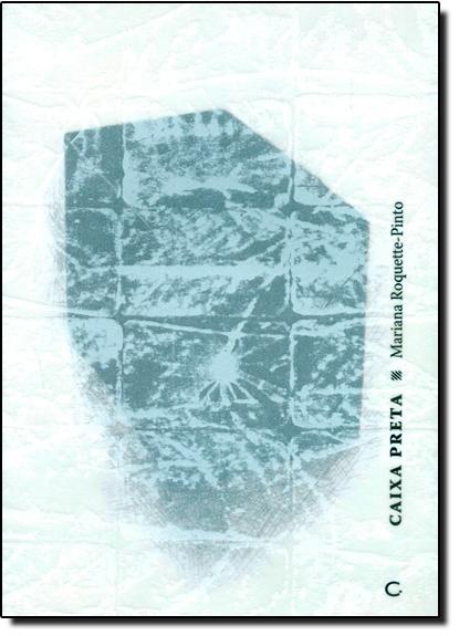 Caixa Preta, livro de Mariana Roquette-pinto