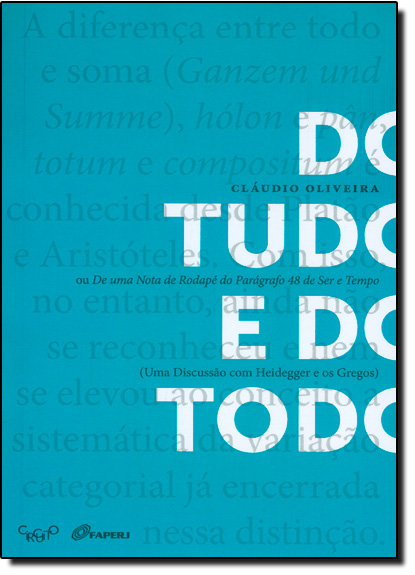Do Tudo e do Todo ou de Uma Nota de Rodapé, livro de Cláudio Oliveira