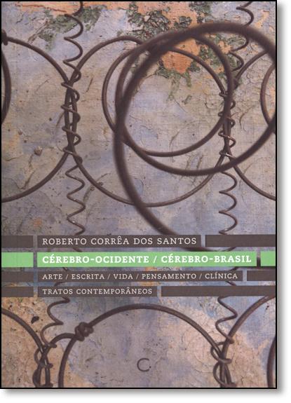 Cérebro: Ocidente - Cérebro - Brasil, livro de Roberto Corrêa dos Santos