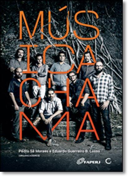 Música Chama, livro de Pedro Sá Moraes