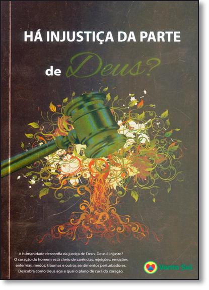 Há Injustiça da Parte de Deus?, livro de Corpo Redatorial Vento Sul