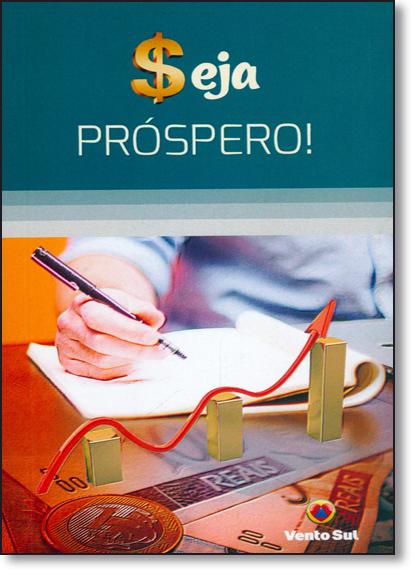 Seja Próspero!, livro de Corpo Redatorial Vento Sul