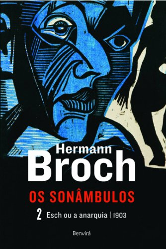 Esch ou a anarquia - 1903 (Vol. 2), livro de Hermann Broch