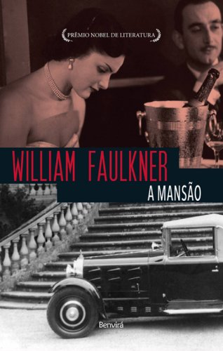 A mansão - Vol. 3 da Trilogia Snopes, livro de William Faulkner