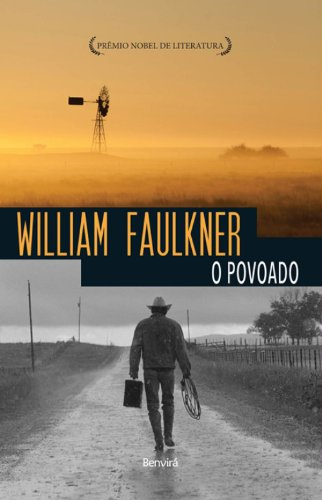 O povoado - Vol. 1 da Trilogia Snopes, livro de William Faulkner