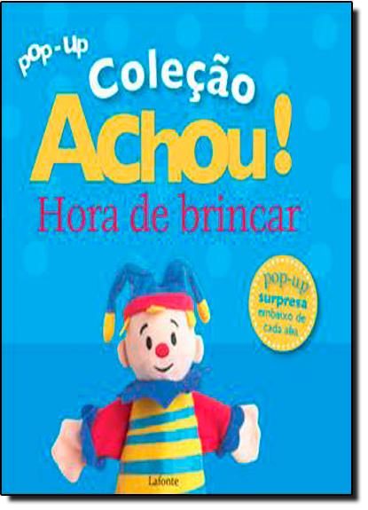 Hora de Brincar - Coleção Achou, livro de Dorling Kindersley
