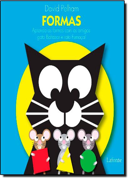 Formas: Aprenda as Formas Com os Amigos Gato Baltazar e Rato Fumaça! - Pop-Up, livro de David Pelham