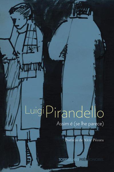 Assim é (se Lhe Parece), livro de Luigi Pirandello