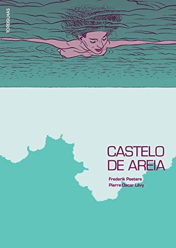 Castelo De Areia, livro de Frederik Peeters; Pierre-Oscar Lévy