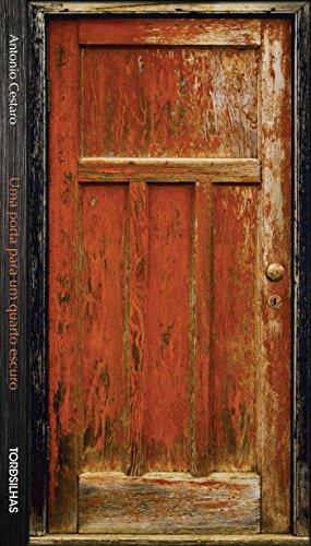 Uma Porta Para Um Quarto Escuro, livro de Antonio Cestaro