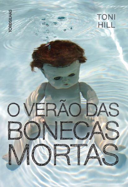 Verão das bonecas mortas, O, livro de Toni Hill