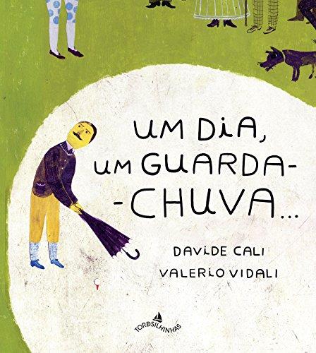 Um Dia, Um Guarda-chuva..., livro de Davide Cali