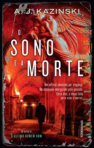 Sono e a morte, O, livro de A. J. Kazinski