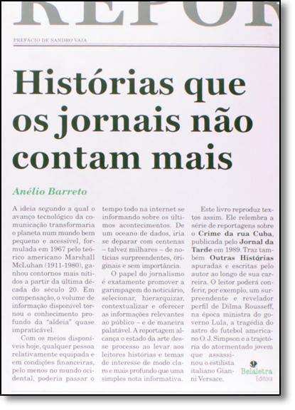 Histórias que os Jornais Não Contam Mais, livro de Anélio Barreto