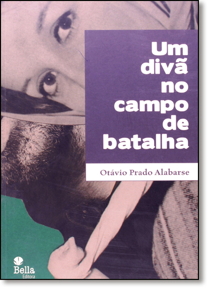 Divã no Campo de Batalha, Um, livro de Otavio Prado Alabarse