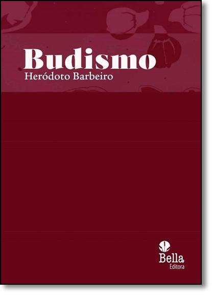 Budismo, livro de Heródoto Barbeiro