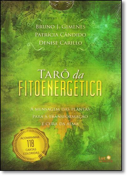 Tarô da Fitoenergética: A Mensagem das Plantas Para a Transformação e Cura da Alma, livro de Bruno J. Gimenes
