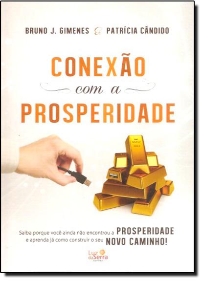 Conexão com a Prosperidade, livro de Bruno J. Gimenes