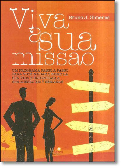 Viva a Sua Missão, livro de Bruno J. Gimenes