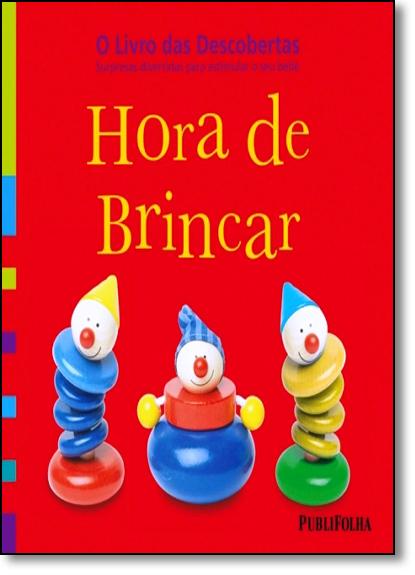 Hora de Brincar - O Livro das Descobertas, livro de Dorling Kindersley