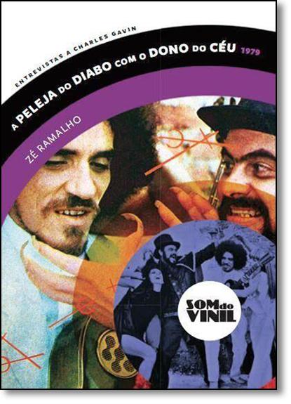 Peleja do Diabo Com o Dono do Céu 1979 - Coleção Som do Vinil, livro de Zé Ramalho