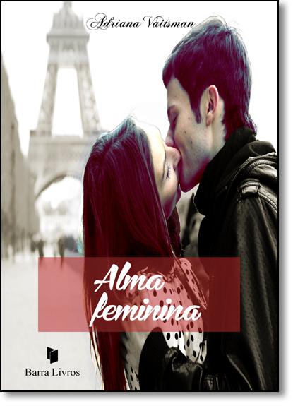 Alma Feminina, livro de Adriana Vaitsman