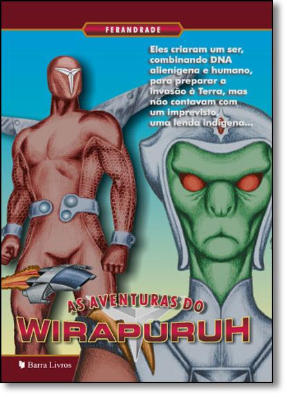 Aventuras do Wirapuruh, As, livro de Ferandrade