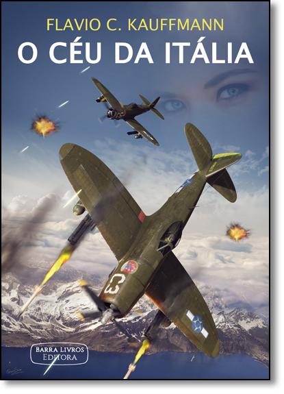 Céu da Itália, O, livro de Flávio C. Kauffmann