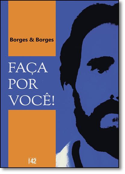 Faça Por Você, livro de Borges & Borges