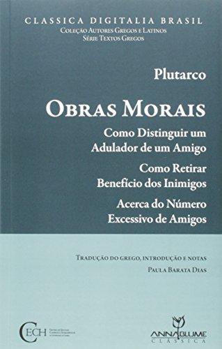 Obras Morais: Como Distinguir um Adulador de um Inimigo, livro de Plutarco