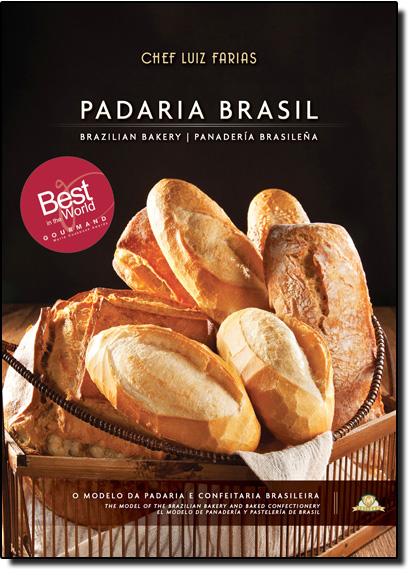 Padaria Brasil: O Modelo da Padaria e Confeitaria Brasileira, livro de Luiz Farias