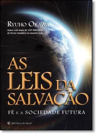 Leis da Salvação, As: Fé e a Sociedade Futura, livro de Ryuho Okawa